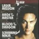 Rage Of The Master/Screaming Ninja/Blood Of The Dragon/Laser Mis
