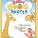 Baby Good Sports: All Creatures