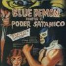 Blue Demon vs. El Poder Satanico