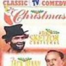 Classic TV Comedy Christmas: A Red Skelton Christmas and The Jac