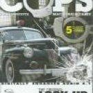 Cops: Lock Up, Vol. 1
