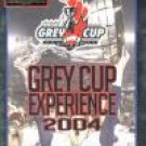 Grey Cup Experience 2004