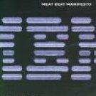 Meat Beat Manifesto:Travelogue Live '05