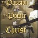 Passion and the Power of Christ