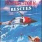 Perfect Storm, The: Rescues
