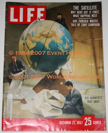 Life Magazine October 21 1957 The Satellite Why Reds Got It First