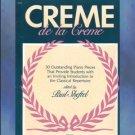 Creme de la Creme Classical Piano Paul Sheftel
