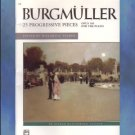 25 Progressive Pieces For The Piano Burgmuller Opus 100