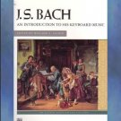 J. S. Bach An Introduction To His Keyboard Music