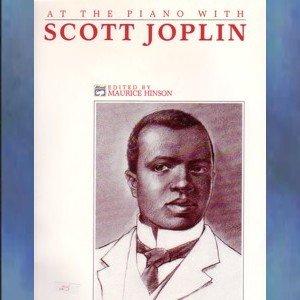 At The Piano With Scott Joplin Maurice Hinson Editor