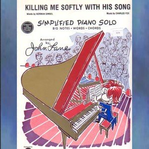 Killing Me Softly With His Song Easy Piano Solo