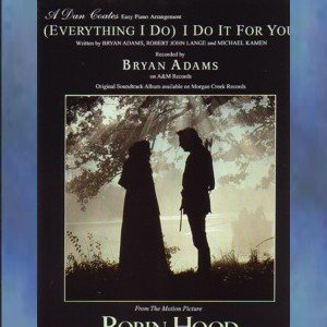 (Everything I Do) I Do It For You Piano Solo Dan Coates Easy Arrangement