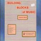 Building Blocks of Music Volume II Frederick Werle