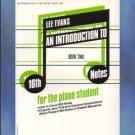Introduction to 16th Notes For The Piano Student Book 2 Lee Evans