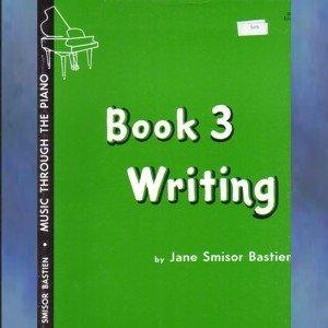 Bastien Music Through The Piano Writing Book 3