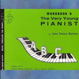Music Through The Piano Very Young Pianist Workbook B
