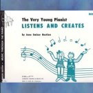 The Very Young Pianist Listens And Creates Book 2