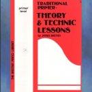 Bastien Piano Traditional Primer Theory & Technic