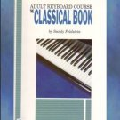 The Adult Keyboard Course Classical Book Feldstein