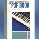 Adult Keyboard Course The Pop Book Sandy Feldstein