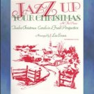 Jazz Up Your Christmas At The Piano Solo Piano Evans