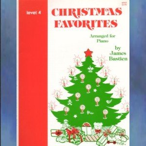 The Bastien Piano Library Christmas Favorites Level 4