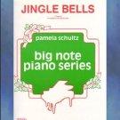 Jingle Bells Big Note Piano Arrangement Pamela Schultz