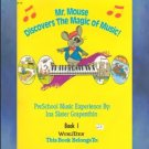 Mr. Mouse Discovers The Magic of Music Grapenthin
