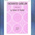 Enchanted Carillon Early Intermediate Robert Vandall