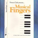Frances Clark Presents Musical Fingers Book 1