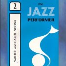 Mainstreams In Music The Jazz Performer Book 2 Noona