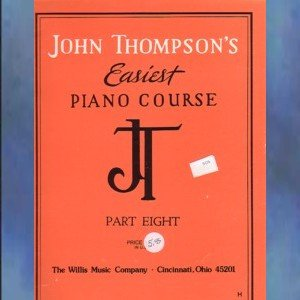 John Thompson's Easiest Piano Course Part Eight