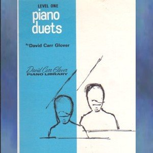 David Carr Glover Piano Library Piano Duets Level 1