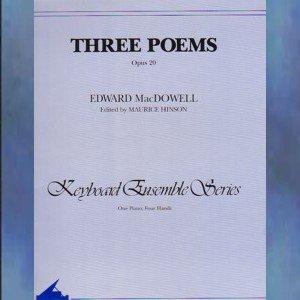 Three Poems Op. 20 Keyboard Ensemble Series MacDowell