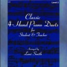 Classic 4-Hand Piano Duets For Student & Teacher Smith