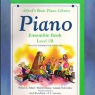 Alfred's Basic Piano Library Ensemble Book 1B