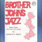 Brother John's Jazz 1 Piano/4 Hands Katherine Beard