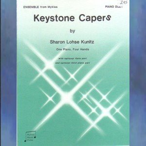 Keystone Capers 1 Piano/4 Hands Sharon Lohse Kunitz