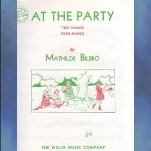 At The Party 2 Pianos/4 Hands Mathilde Bilbro NFMC Selection