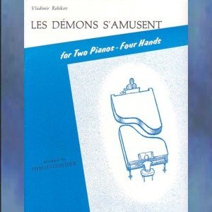 Les Demons S'Amusent 2 Pianos/4 Hands Reikov/Gunther