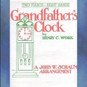 Grandfather's Clock 2 Pianos/8 Hands Henry Work/Schaum NFMC Selection