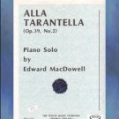 Alla Tarantella Op. 39 No. 2 Edward MacDowell NFMC Selection