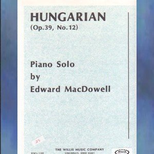 Hungarian Op. 39 No. 12 Edward MacDowell Solo Piano NFMC Selection