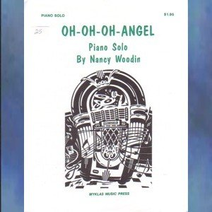 Oh-Oh-Oh-Angel Level 3 Piano Solo Nancy Woodin
