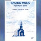 Sacred Music For Piano Solo Robert Vandall