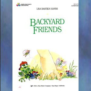 Backyard Friends Elementary Piano Solo Lisa Bastien Hanss