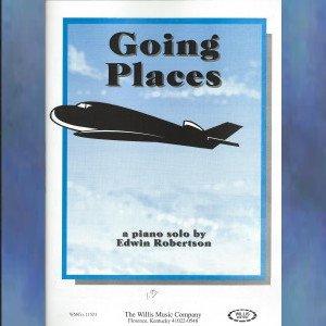 Going Places Early Intermediate Piano Solo Edwin Robertson