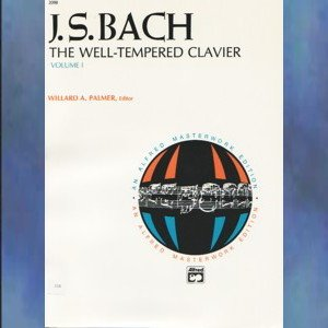 J. S. Bach The Well-Tempered Clavier Volume I Willard Palmer