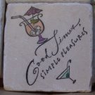 """Good Times Simple Pleasures"" Coasters - Set of 4"