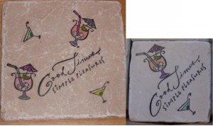 """Good Times Simple Pleasures"" 4 Coasters and Trivet Set"